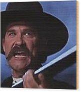 Kurt Russell As Wyatt Earp  In Tombstone 1993 Wood Print