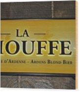 La Chouffe Sign Wood Print