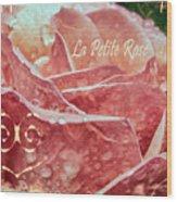 La Petite Rose Wood Print