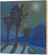 La Quinta Cove And Moonlight Wood Print