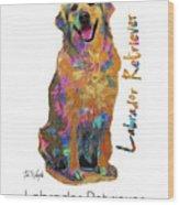 Labrador Retriever Pop Art Wood Print