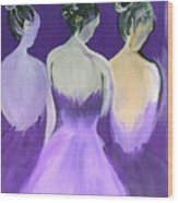 Ladies In Purple Wood Print