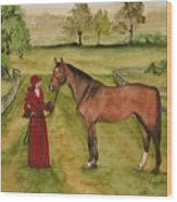 Lady And Horse Wood Print