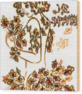 Lady Autumn Wood Print