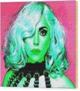 Lady Gaga Wood Print