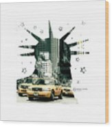 Lady Liberty And The Yellow Cabs Wood Print