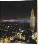 Laser Beams On The Dom Tower In Utrecht 23 Wood Print