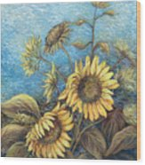 Late Sunflowers  Wood Print