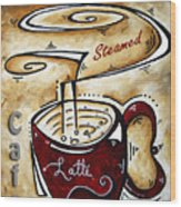 Latte By Madart Wood Print by Megan Duncanson