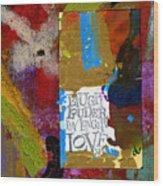 Laugh Play Love Wood Print