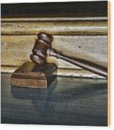 Lawyer - The Judge's Gavel Wood Print by Paul Ward
