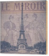 Le Miroir - Paris Wood Print