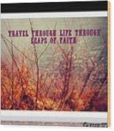Leaps Of Faith Wood Print