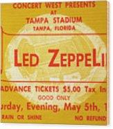 Led Zeppelin Ticket Wood Print