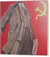 Lenin Gets Bolshi After A Bevi Wood Print
