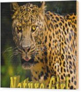 Leopard Nature Girl Wood Print