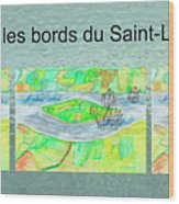 C'est Sur Les Bords Du Saint-laurent Mug Shot Wood Print