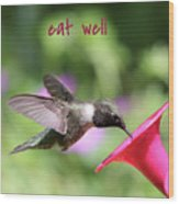 Lessons From Nature - Eat Well Wood Print