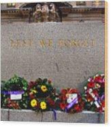Lest We Forget War Memorial Martin Place Wood Print