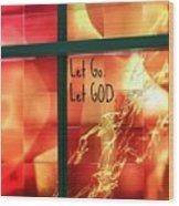 Let Go Wood Print