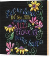 Let Us Dance Two Wood Print