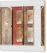 Leterpress Wood Blocks Spelling Life Free Or Die Wood Print