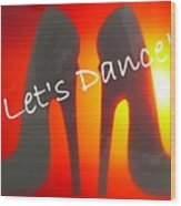 Lets Dance Wood Print