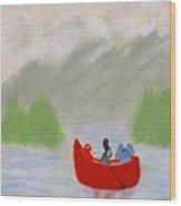 Let's Go Canoeing  Wood Print