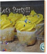 Let's Party Cupcakes Wood Print