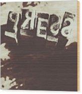 Letter Press Typeset  Wood Print