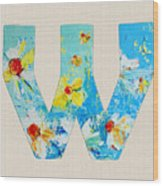 Letter W Alphabet A Floral Expression Wood Print