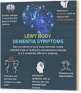 Lewy Body Dementia Symptoms Wood Print