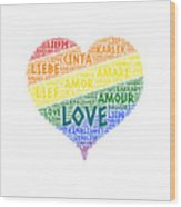 Lgbt Rainbow Hearth Flag Illustrated With Love Word Of Different Languages Wood Print