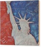 Liberty Is... Wood Print