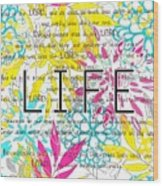 Life Is A Gift Wood Print