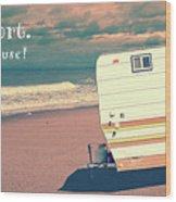 Life Is Short Buy The Beach House Mug Wood Print