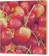 Life's A Bowl Of Cherries Wood Print