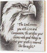 Like The Eagle Wood Print