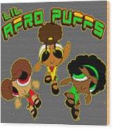 Lil Afro Puffs Wood Print