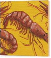 Lil Shrimp Wood Print