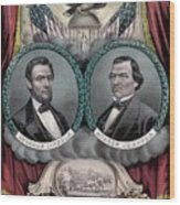 Lincoln And Johnson Election Banner 1864 Wood Print