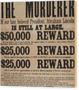 Lincoln Assassination Reward Poster Wood Print