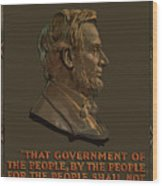 Lincoln Gettysburg Address Quote Wood Print