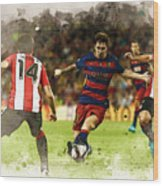 Lionel Messi Challenges The Athletic Bilbao Defense Wood Print