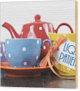 Liquid Patience Colorful Tea Set. Wood Print