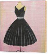 Little Black Dress Wood Print