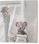 Live, Laugh And Love Bear Wood Print