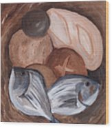 Loaves And Fishes Wood Print