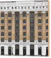 London Bridge Hospital Wood Print