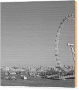 London Eye In Black And White Wood Print